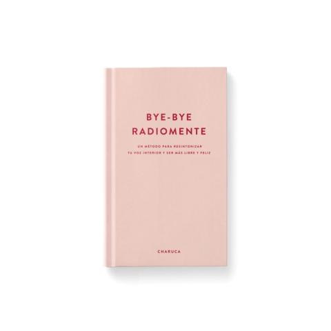 Libro: Bye-bye radiomente