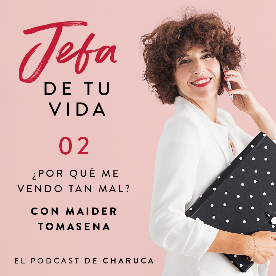 Entrevista a Maider Tomasena para mi podcast  Jefa de tu vida ... 1962e5bf4571